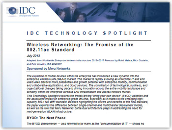 Download IDC?s The Promise of 802.11ac Tech Brief